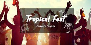 Tropical Fest