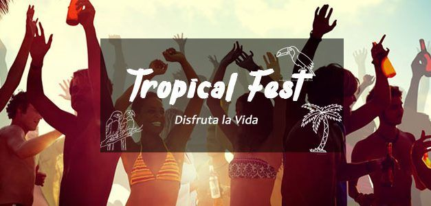 Tropical Fest Punta Cana 2019